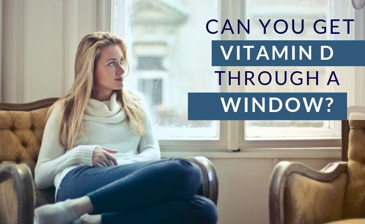can you get vitamin d through a window